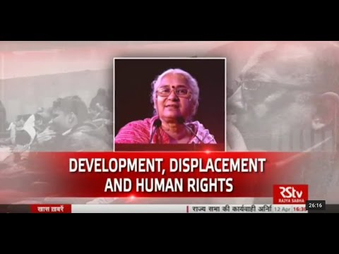 Discourse on Development, Displacement and Human Rights Concerns