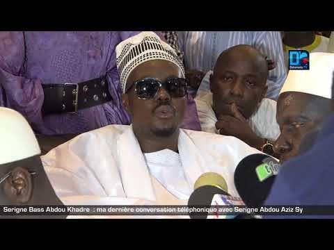 Serigne Bass Abdou Khadr : « Ma dernière conversation téléphonique avec Serigne Abdoul Aziz Sy Al Amine »