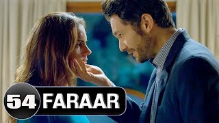 Faraar Episode 54 | NEW RELEASED | Hollywood To Hindi Dubbed Full