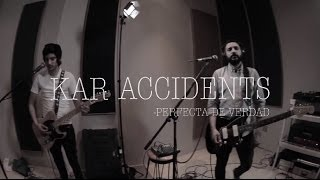 Kar Accidents - Perfecta de Verdad @ Pulsar Studio Sessions