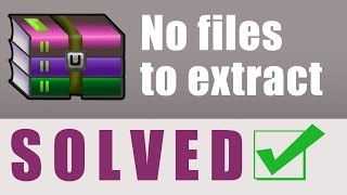 No files to extract in WinRAR Solved | No additional software required