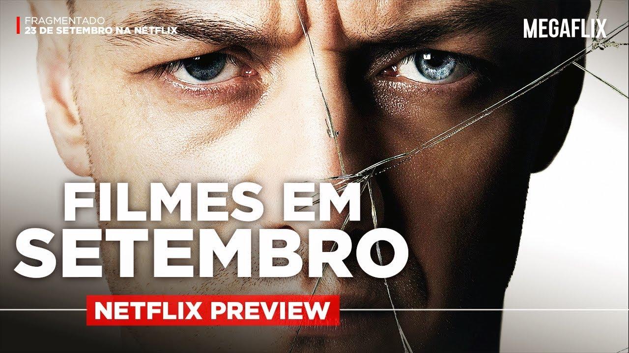 LANÇAMENTOS DE FILMES EM SETEMBRO NA NETFLIX