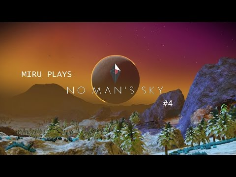 Miru Plays No Man's Sky Part 4 - Death And Plutonium