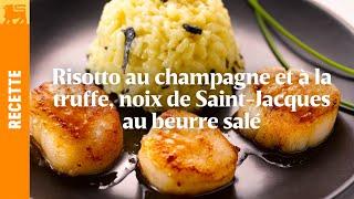 Petit risotto au champagne et à la truffe,  noix de Saint-Jacques au beurre salé