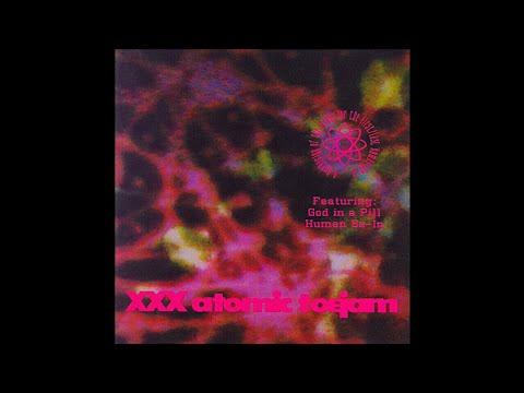 XXX Atomic Toejam - God In A Pill (1993)