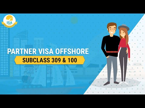 Partner Visa offshore Subclass 309 & 100