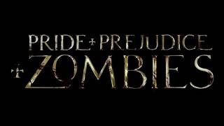 Soundtrack Pride and Prejudice and Zombie - Trailer Music Pride and Prejudice and Zombie