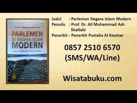 Parlemen Negara Islam Modern   Prof  Dr  Ali Muhammad Ash Shallabi   Penerbit Al Kautsar