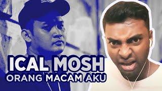 Download Ical Spittin The TRUTH    Ical Mosh - Orang Macam Aku [REACTION!!!!]