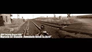 Marcelo D2 Claudia - Desabafo Deixa Eu Dizer [Techno House Edit]