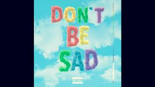 Don't be Sad Scotty Sire (clean)
