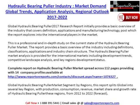 Hydraulic Bearing Puller Market: Global Industry Size, Demand, Trends and 2022 Future Report
