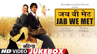 'JAB WE MET' - Video Jukebox | Kareena Kapoor, Shahid Kapoor | Full Video Songs | T-Series