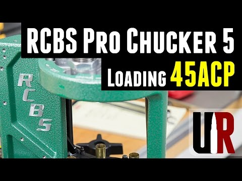 Loading 45 ACP With The RCBS Pro Chucker 5