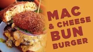 How To Make A Mac And Cheese Bun | FOODBEAST LABS