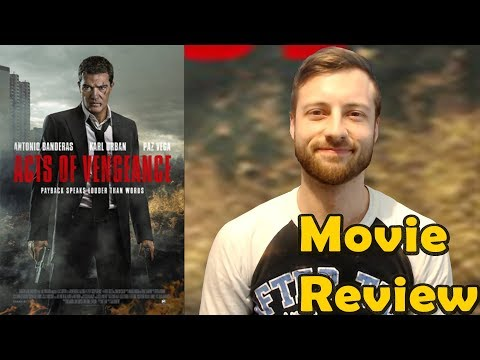 Acts Of Vengeance (2017) - Movie Review (Non-Spoiler)