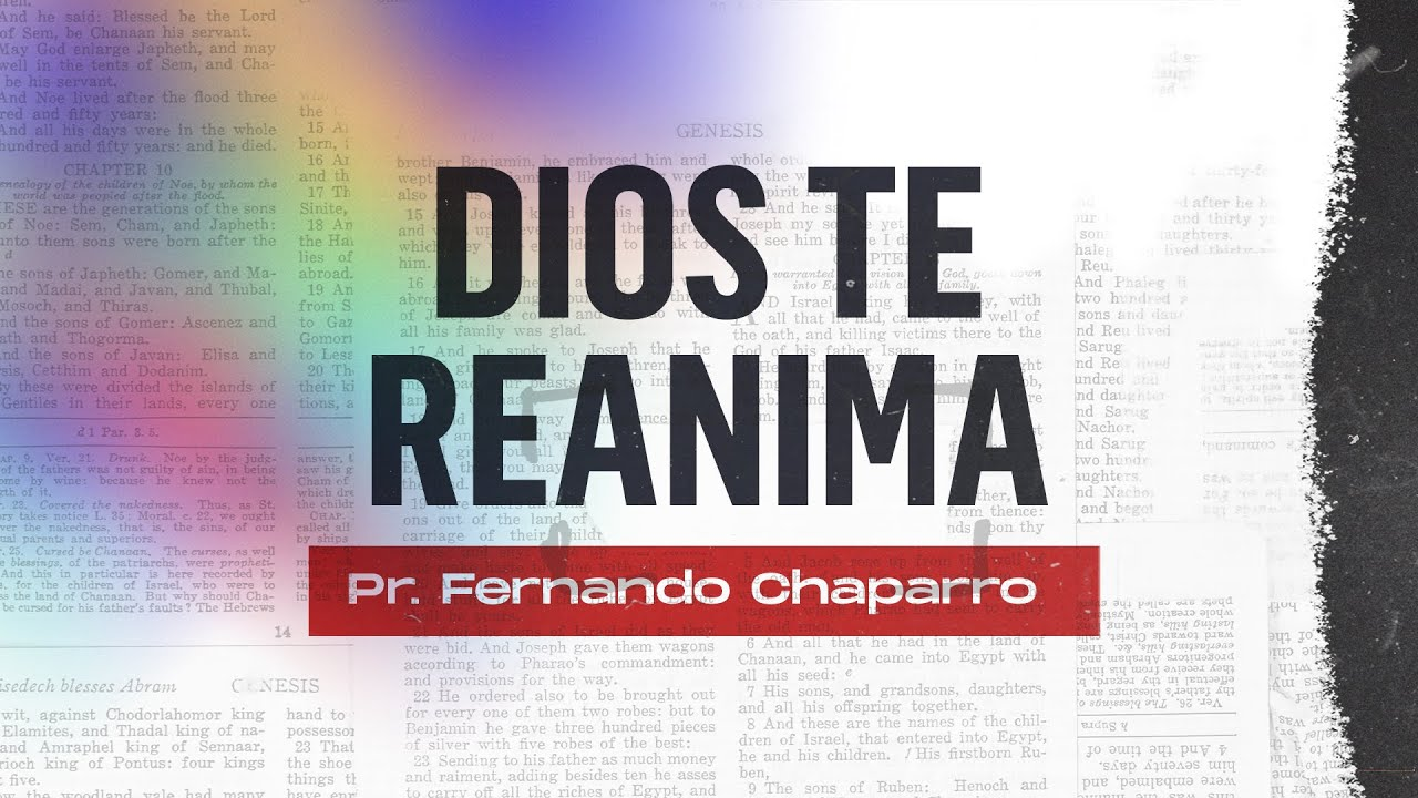 Dios te reanima | Pastor Fernando Chaparro