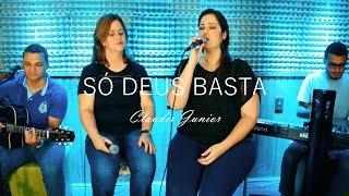 [6.81 MB] SÓ DEUS BASTA // Claudir Junior - (Inter: Marina, Dione, Wildson)