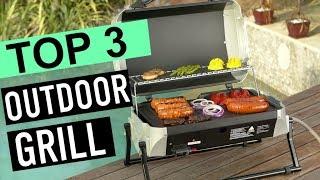 BEST 3: Outdoor Grill 2018