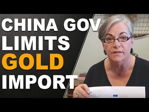 China Gold - The Chinese Government Limits Gold Imports. Lynette's Flash Five.