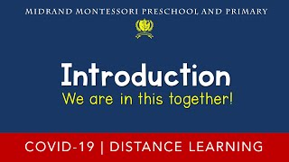 Introduction to the Midrand Montessori Distance Learning Channel