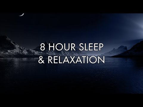 8 Hour Peaceful Music For Sleeping   Rest & Relaxation Music   Stress Relief Music   Calming Music