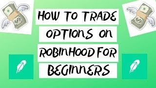 How To Trade Options On Robinhood For Beginners 📈