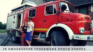 Auszeit - mit der Oldi-Feuerwehr durch Europa