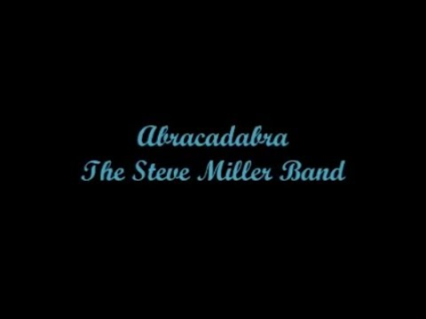 Abracadabra  The Steve Miller Band Letra  Lyrics
