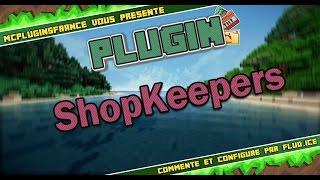 [FR] Minecraft Plugin Bukkit - ShopKeepers - Customisez vos échanges avec les PNJ !