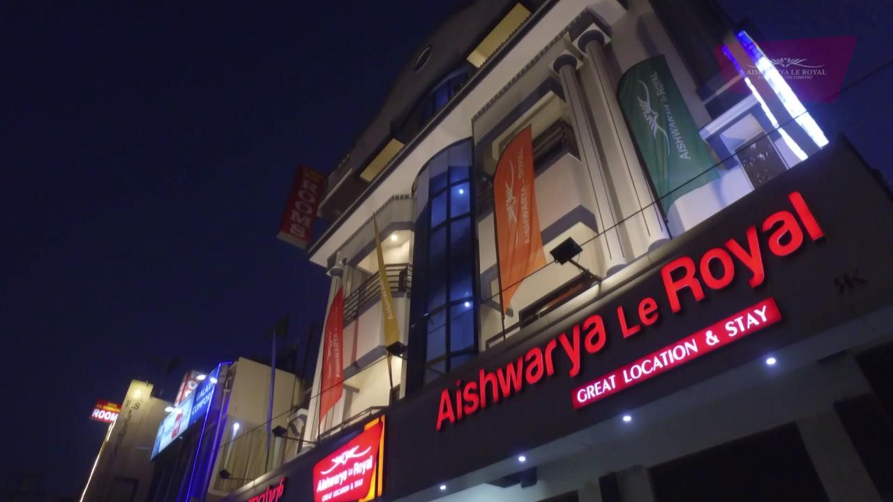 Aishwarya Suites Aishwarya Le Royal Youtube