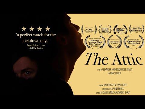 The Attic   A Short Film