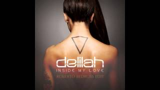 Delilah - Inside My Love (Roberto Bedross Edit)