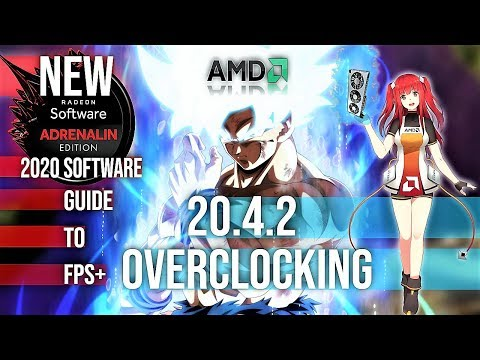 New Amd Radeon Software Adrenalin 2020 Edition 20 4 2 Overclocking Gpu News Youtube