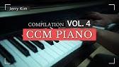 CCM Piano Compilation Vol.4 은혜롭게 하루를 시작하는 [Piano by Jerry Kim] (#Piano #Worship #ccm)