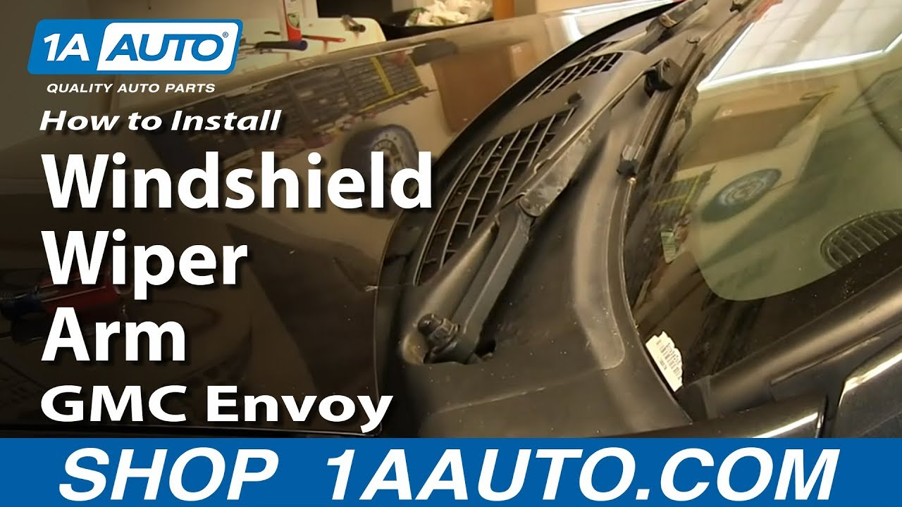 How To Install Replace Windshield Wiper Arm 2002 09 Gmc