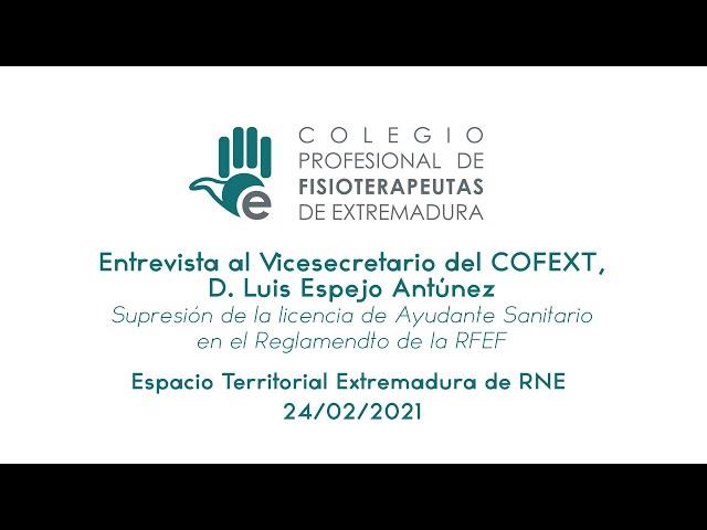 Entrevista al vicesecretario del COFEXT, D. Luis Espejo Antúnez, en RNE-Extremadura.