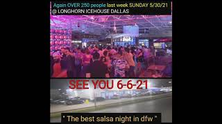 Again over 250 people on 5-30-21 @ FUEGO SUNDAY #24 @ LONGHORN ICEHOUSE in Dallas , TX ● The best
