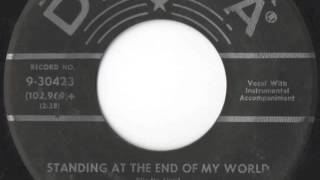 "Bobby Helms - ""Standing At The End Of My World"""