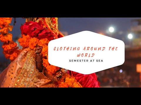 Clothing Around the World: A Documentary