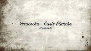 Veracocha - Carte Blanche [Original Mix] HD