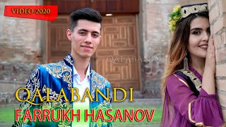FARRUKH HASANOV - QALABANDI | Фаррух Хасанов - Калабанди
