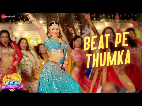 Beat Pe Thumka - Virgin Bhanupriya   Urvashi Rautela   Jyotica Tangri   Amjad Nadeem Aamir   Alaukik