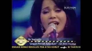 Iis Sugianto ; Jangan Pernah Sangsikan - Cipt. Rinto Harahap - Lagu Pop Tahun 19