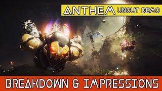 ANTHEM - 20 Minute UNCUT Gameplay Demo - BREAKDOWN & IMPRESSIONS