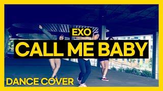 [BM] 엑소 EXO - CALL ME BABY ㅣ커버댄스 DANCE COVER