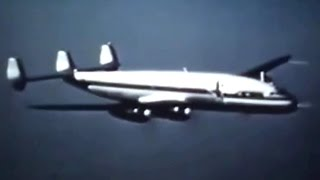Lockheed L-1049 Super Constellation Promo Film - 1952