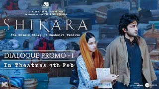 Shikara   Dialogue Promo 1   Dir: Vidhu Vinod Chopra   7th February