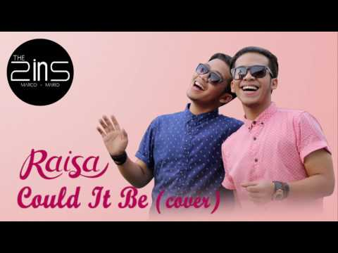 Raisa - Could It Be (The 2ins cover)