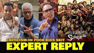 Criticism on Poor Kids Skit in Super 30 Movie | EXPERT REACTION & REPLY | Hrithik Roshan